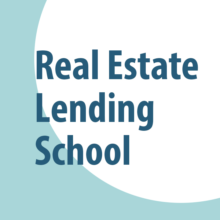Real Estate Lending School